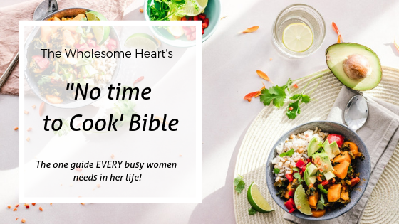 https://thewholesomeheart.lpages.co/no-time-to-cook-bible/